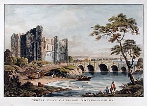 Newark Castle, Nottinghamshire - Newark Castle and Bridge circa 1812, before it was restored by Anthony Salvin