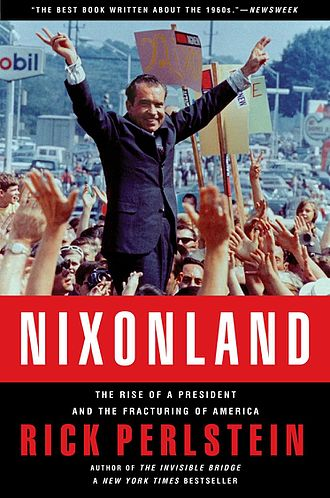 Nixonland - The cover features a photo by Oliver F. Atkins of Nixon doing the V sign during his 1968 presidential campaign