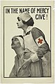 Poster, In the Name of Mercy Give! Red Cross, 1917 (CH 18505065).jpg