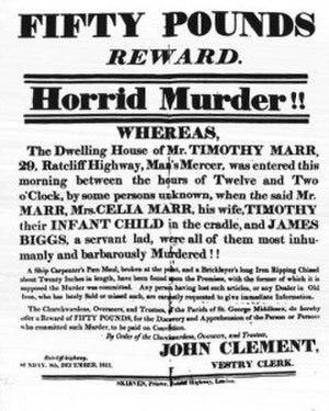 "Ratcliff Highway murders - Reward notice for ₤50 for information regarding the Marr murders. James Gowan, Marr's apprentice, is misidentified as ""Biggs""."