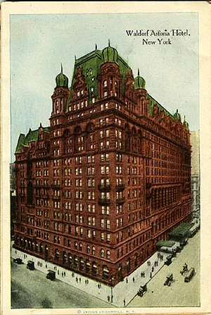 Waldorf–Astoria (New York, 1893) - The hotel after the addition of the much larger Astoria wing (1915)