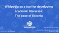 Wikipedia as a tool for developing academic literacies The case of Estonia.pdf