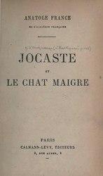 Anatole France: Jocaste et le Chat maigre