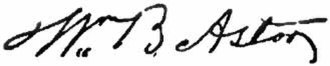William Backhouse Astor Sr. - Image: Appletons' Astor John Jacob William Backhouse signature