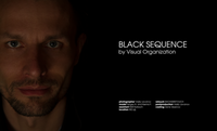 BLACK SEQUENCE by Visual Organization