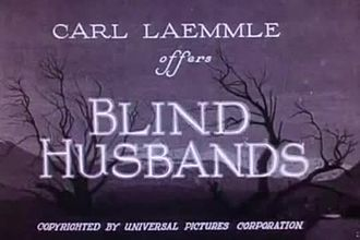 Fichier:Blind Husbands (1919).webm