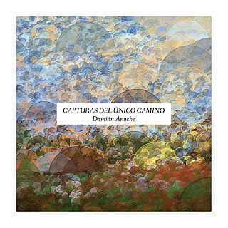 <i>Capturas del Único Camino</i> 2014 studio album by Damián Anache