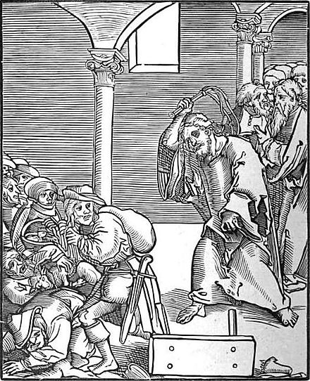 Christ drives the Usurers out of the Temple, a woodcut by Lucas Cranach the Elder in Passionary of Christ and Antichrist. Christ drives the Usurers out of the Temple.jpg