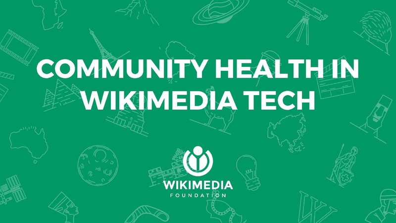 File:Community Health in Wikimedia Tech.pdf