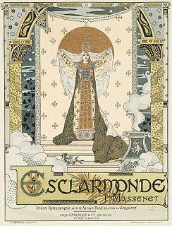 <i>Esclarmonde</i> opera by Jules Massenet