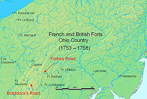 Forbes Road - Forbes Road from Fort Bedford to Ford Duquesne, and Braddock's Road from Fort Cumberland to Fort Duquesne.