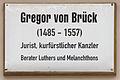 Gedenktafel Collegienstr 6 (Wittenberg) Gregor von Brück.jpg