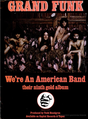 Grand Funk - We're An American Band, 1973.png