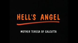 Hell's Angel (documentary) - Image: Hell's Angel – Mother Teresa of Calcutta