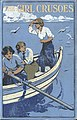 Illus by N Tension for The Girl Crusoes (1912) by Mrs Herbert Strang-cover.jpg