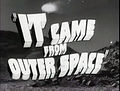 It Came From Outer Space trailer (1953) title.jpg