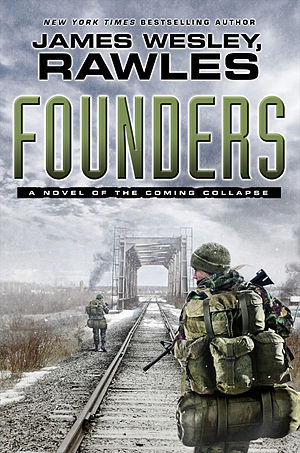 Patriots (novel series) - Cover of the first edition of Founders.