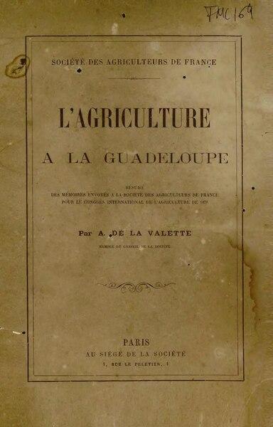 File:Lavalette - L'Agriculture à la Guadeloupe, 1878.djvu