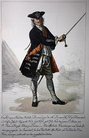 "Leopold I, Prince of Anhalt-Dessau - ""The Old Dessauer"" (German: der alte Dessauer), was a minor field commander but a talented drill master who modernized the Prussian infantry."