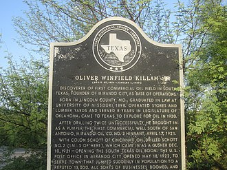 Oliver Winfield Killam - Texas Historical Commission marker in Mirando City honors Killam for first commercial oil discovery in South Texas.