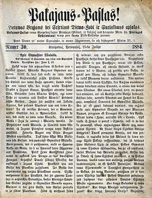 Prussian Lithuanians - The Prussian Lithuanian newspaper Pakajaus Paſlas!: Lietuwos Brolams bei Seſerims Diewo-Ʒodi ir Surinkimus apſakas was published between 1881 and 1939.