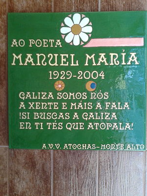 "Manuel María Fernández Teixeiro - Plaque in homage to Manuel María in his house in Coruña, with some verses of the poem ""Galicia""."