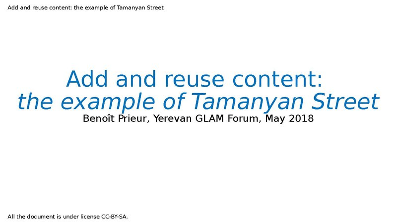 File:Presentation Yerevan GLAM Forum 2018 - Add and reuse content (the example of Tamanyan Street).pdf