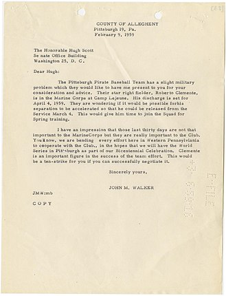 Roberto Clemente - Letter from State Senator John M. Walker to U.S. Senator Hugh Scott requesting an early release for Roberto Clemente from the Marine Corps for the 1959 season