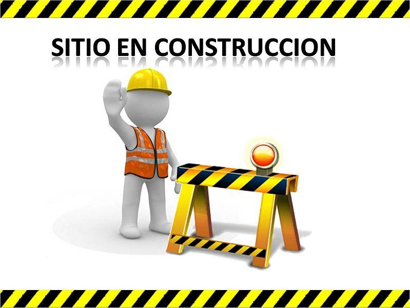 Archivo:SITIO-EN-CONSTRUCCION.jpg