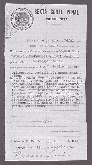 "Ramón Mercader - Official copy (dated 1944) of the sentencing decision passed  by the Mexican court on Mercader, listed as ""Jacques Mornard Vandendresched or Frank Jackson"""