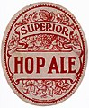 Superior Hop Ale label, Barnett and Foster, London (19683830818).jpg