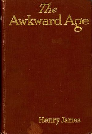 The Awkward Age - First US edition