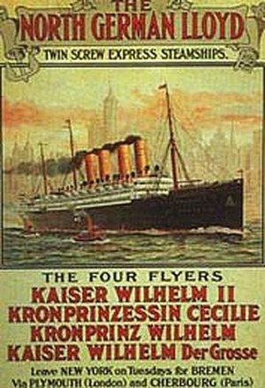 "SS Kaiser Wilhelm der Grosse - Promotion of the ""Four Flyers"" of the NDL"