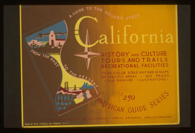 File:A guide to the golden state from the past to the present LCCN98516743.tif