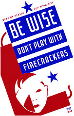 public domain image, firecrackers warning, Be Wise