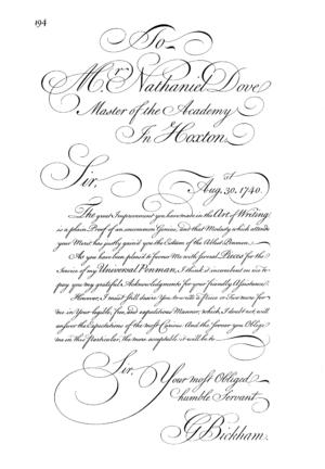 Round hand - George Bickham's Round Hand script, from The Universal Penman, c. 1740–1741.