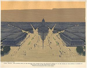 Burnham Plan of Chicago - View, looking west, of the proposed Civic Center