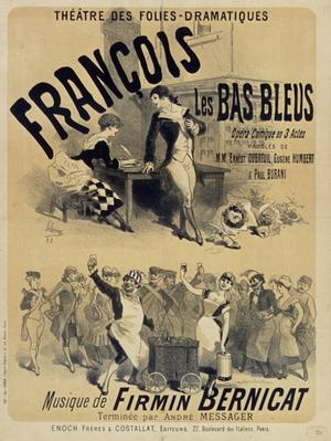 Firmin Bernicat -  François les bas-bleus, poster by Jules Chéret (1883).