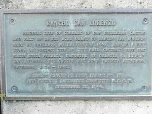 Rancho San Lorenzo - plaque outside the original Hayward City Hall building, at Alex Giualini Plaza