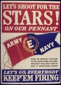 Let's Shoot For the Stars^ On our Pennant. Army & Navy - NARA - 534378.tif