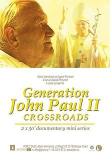PL Adyton International production Generation John Paul II Crossroads.jpg