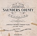 Plat book of Saunders County, Nebraska - containing carefully prepared township plats, village plats, analysis of U.S. land system, leading farmers directory - illustrated. LOC 2007626721-2.jpg