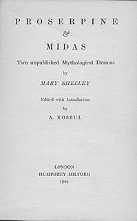 <i>Midas</i> (Shelley play) verse drama in blank verse by the Romantic writers Mary Shelley and Percy Bysshe Shelley