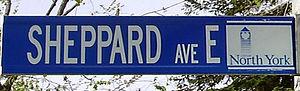 Sheppard Avenue - Image: Sheppard Avenue East Sign