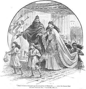 Pharaoh's daughter (wife of Solomon) - King Solomon and his wife Pharaoh's daughter.