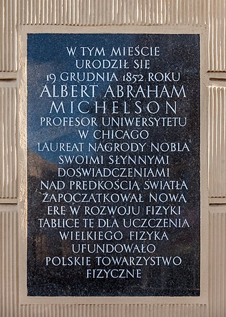 Albert A. Michelson - Commemorative plaque in Strzelno, Poland, were Michelson was born, founded by Polish Physical Society.
