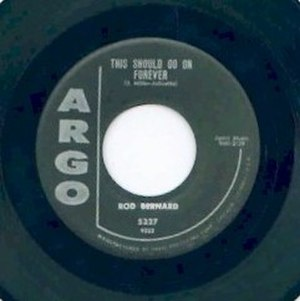 "Rod Bernard - Label of ""This Should Go On Forever,"" Argo records, 1959."