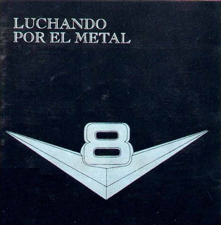 <i>Luchando por el Metal</i> 1983 studio album by V8
