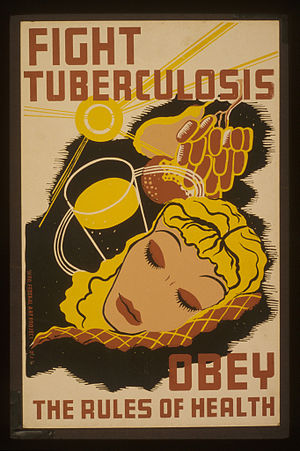 """Fight tuberculosis - obey the rules of h..."