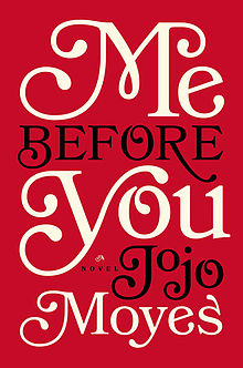 https://upload.wikimedia.org/wikipedia/commons/thumb/2/20/'Me_Before_You'.jpg/220px-'Me_Before_You'.jpg